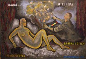 Danae & Europa Guldmyntfoten och andra fötter 2012